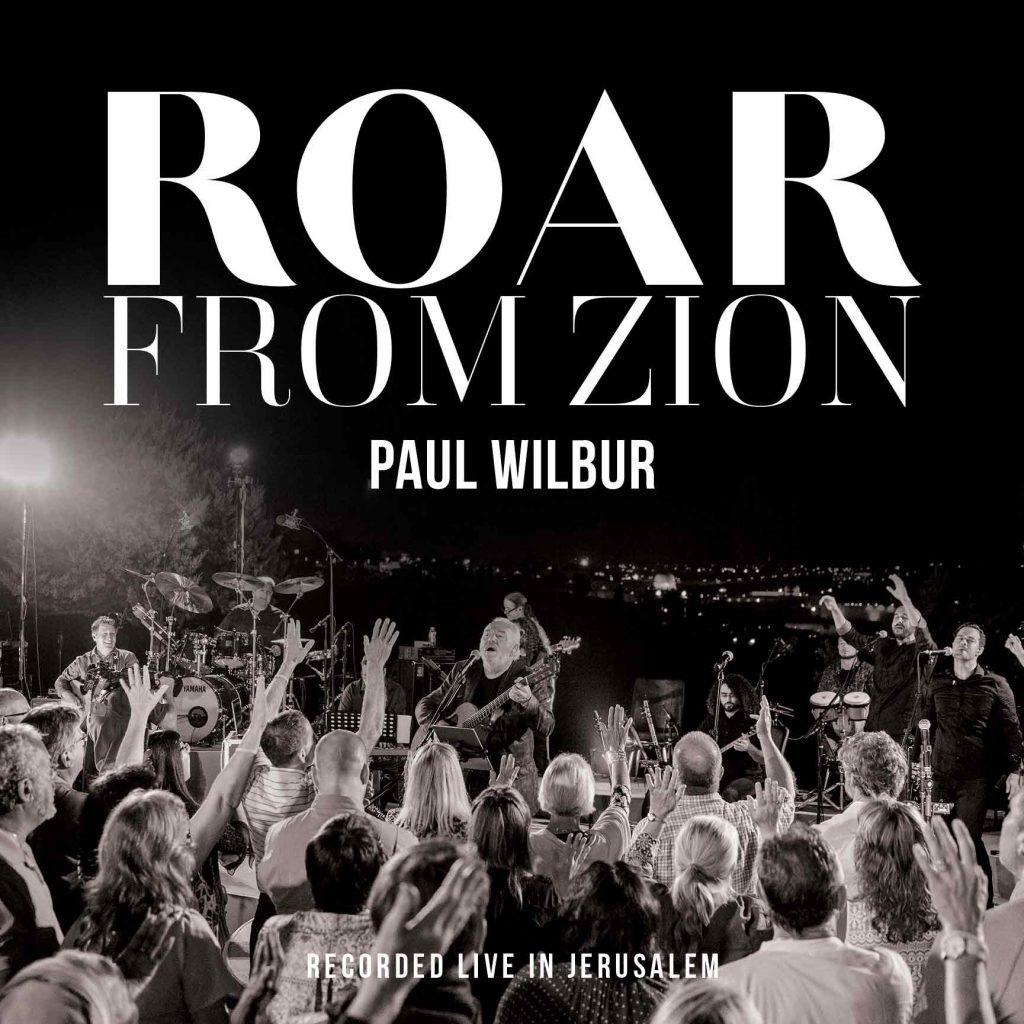 Paul Wilbur - Roar from Zion